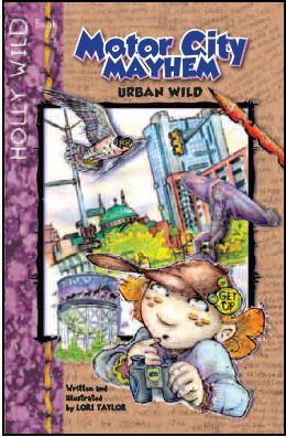 HOLLY WILD: Motor City Mayhem, Urban Wild (Book 5 in series)