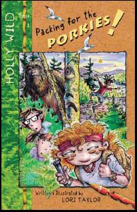 HOLLY WILD: Packing for the Porkies! (Book 3 in series)