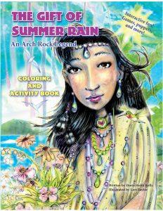 The Gift of Summer Rain: An Arch Rock Legend Coloring and Activity Book