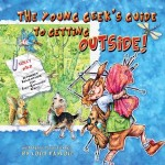 Holly Wild: The Young GeEKs Guide To Getting Outside