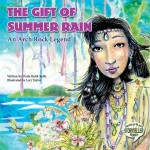 The Gift of Summer Rain: An Arch Rock Legend